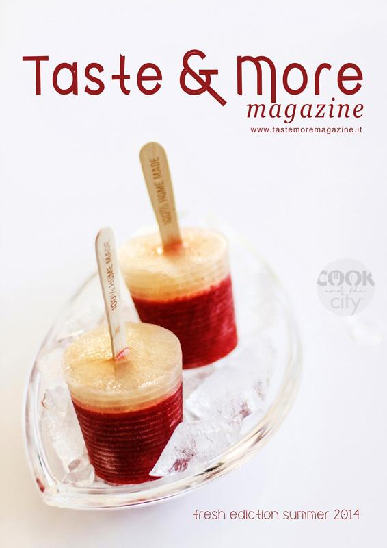 Taste&More Magazine summer ediction 2014